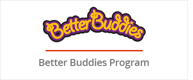 Better Buddies Program